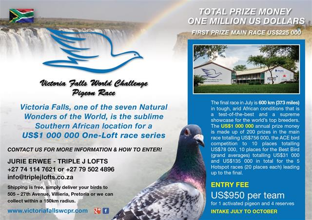 Victoria Falls ONE LOFT RACE! Entries now accepted! Contact Jurie Erwee at JJJ LOFTS NOW to book your place in one of the world's most popular ONE LOFT RACES!!
